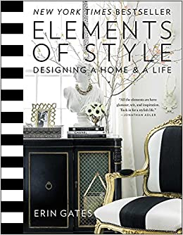 Elements Of Style: Designing A Home & Life