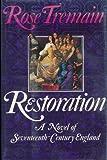 Restoration: A Novel of Seventeenth-Century England