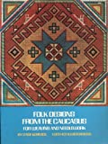 img - for Folk Designs from the Caucasus for Weaving and Needlework book / textbook / text book