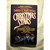 Christmas Stars : The Best of Christmas - Past, Present and Yet to Come! ~ David G. Hartwell