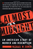 img - for Almost Midnight: An American Story of Murder and Redemption book / textbook / text book