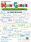 img - for Name Games: Activities for Rhythmic Development, Game book / textbook / text book