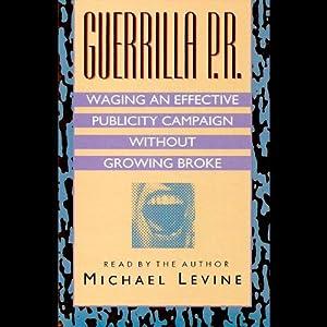 Guerilla P.R. Audiobook