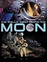 First Men In The Moon [HD]