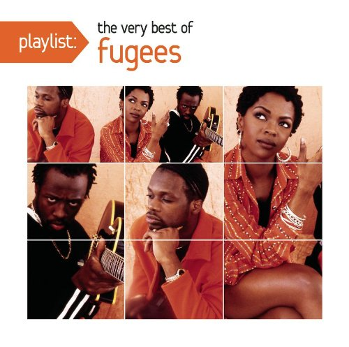 Fugees - Playlist: The Very Best of the Fugees - Zortam Music