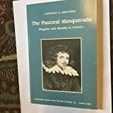 img - for The Pastoral Masquerade: Disguise and Identity in L'Astree (Stanford French and Italian Studies) book / textbook / text book