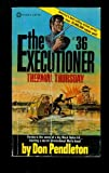 The Executioner #36: Thermal Thursday