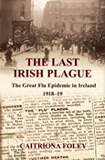 The Last Irish Plague