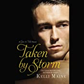 Taken by Storm | Kelli Maine