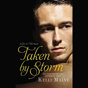 Taken by Storm | [Kelli Maine]