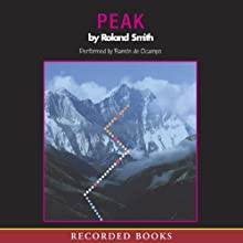 Peak (       UNABRIDGED) by Roland Smith Narrated by Ramon De Ocampo