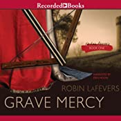 Grave Mercy: His Fair Assassin, Book 1 | [Robin LaFevers]