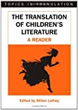 Translation Of Children's Literature (Topics in Translation)