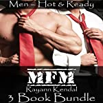 MFM MMF Menage: 3 Book Bundle #3 | Rayann Kendal