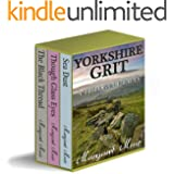 YORKSHIRE GRIT - A Trilogy of Tales (BOX SET) (English Edition)
