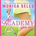 Game On Audiobook by Monica Seles, James Larosa Narrated by Betsy Hogg