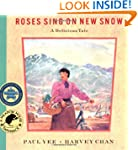 Roses Sing On New Snow P