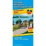Radwanderkarte Chiemgau - Oberbayern - Berchtesgadener Land: Mit Ausflugszielen, Einkehr- & Freizeittipps, wetterfest, reißfest, abwischbar, recycelbar, GPS-genau