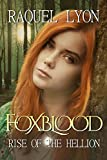 Rise of the Hellion (Foxblood Series Book 2)
