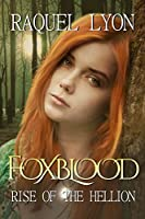 Rise of the Hellion (Foxblood Series Book 2) (English Edition)