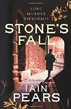 Iain Pears Stone's Fall