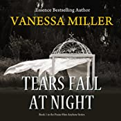 Tears Fall at Night: Praise Him Anyhow Series, Book 1 | Vanessa Miller