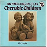 Modelling in Clay: Cherubic Childrenpar Julie E. Limpke