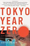Tokyo Year Zero (Vintage Crime/Black Lizard) (0307276503) by Peace, David