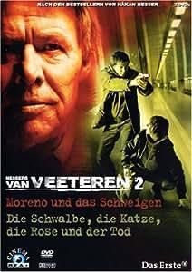 Van Veeteren Collection 2 (Moreno und das Schweigen / Die Schwalbe, die Katze, die Rose und der Tod)