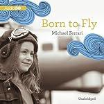 Born to Fly | Michael Ferrari