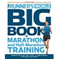 Runner's World Big Book of Marathon and Half-Marathon Training: Winning Strategies, Inpiring Stories, and the Ultimate Training Tools from the Experts at Runner's World Challenge