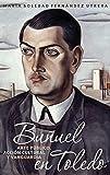 img - for Bu uel en Toledo (Monografias a) (Spanish Edition) book / textbook / text book