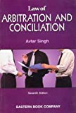 Law of Arbitration and Conciliation (817012834X) by Singh, Avtar