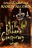 The Ishbane Conspiracy (1576738175) by Randy Alcorn