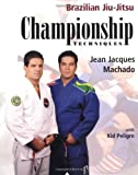 Championship Techniques (Brazilian Jiu-Jitsu series)
