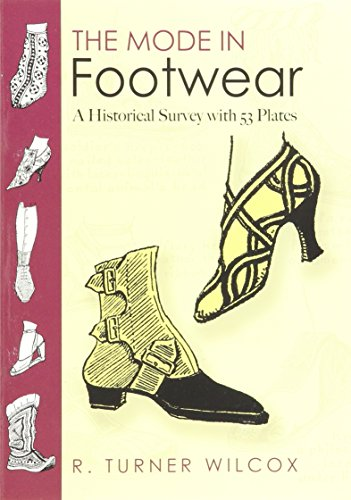 The Mode in Footwear: A Historical Survey with 53 Plates (Dover Fashion and Costumes)