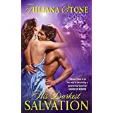 His Darkest Salvationby Juliana Stone