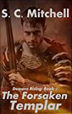 The Forsaken Templar (Demons Rising)