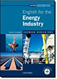 Express Series: English for the Energy Industry: A short, specialist English course.