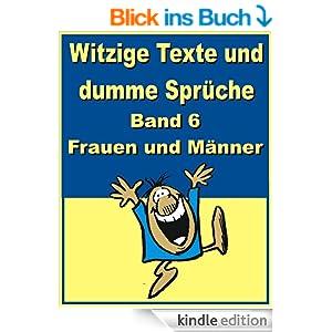 witzige texte und dumme spr che band 6 frauen und m nner. Black Bedroom Furniture Sets. Home Design Ideas
