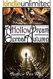A Hollow Dream: Eternal Autumn: (A Hollow Dream - Season Two)