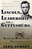 img - for Lincoln, Leadership and Gettysburg book / textbook / text book
