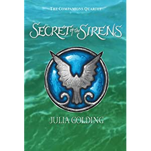 The Companions Quartet, Book One: Secret of the Sirens