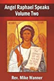 img - for Angel Raphael Speaks Volume Two book / textbook / text book