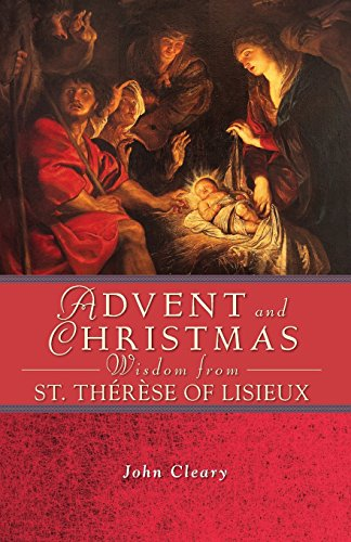 Advent Christmas Wisdom St Therere of Li