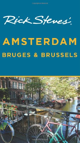 Rick Steves' Amsterdam, Bruges and Brussels