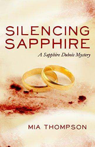 Silencing Sapphire A Sapphire Dubois Mystery (Sapphire Dubois Mysteries Book 2) [Thompson, Mia] (Tapa Blanda)