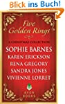 Five Golden Rings: A Christmas Collec...