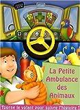 echange, troc Peter Lawson, Kathryn Smith - La petite ambulance des animaux