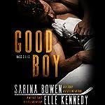Good Boy | Sarina Bowen,Elle Kennedy